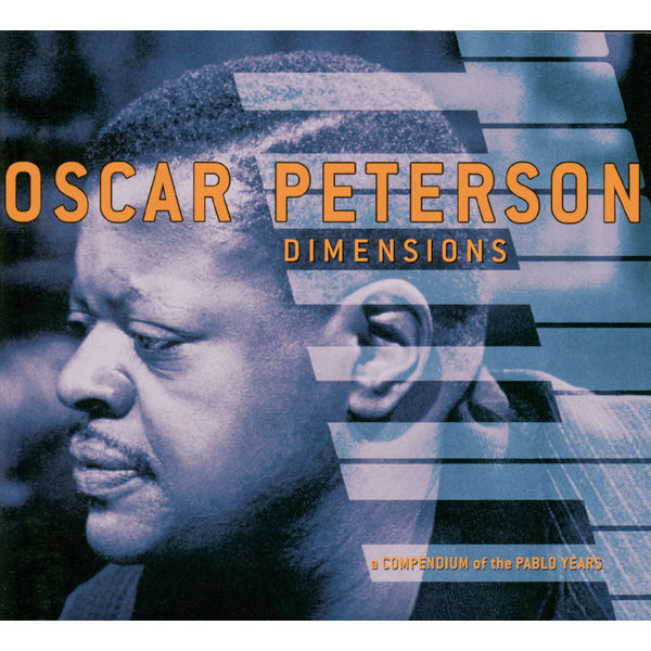 Oscar Peterson - Dimensions: A Compendium Of The Pablo Years