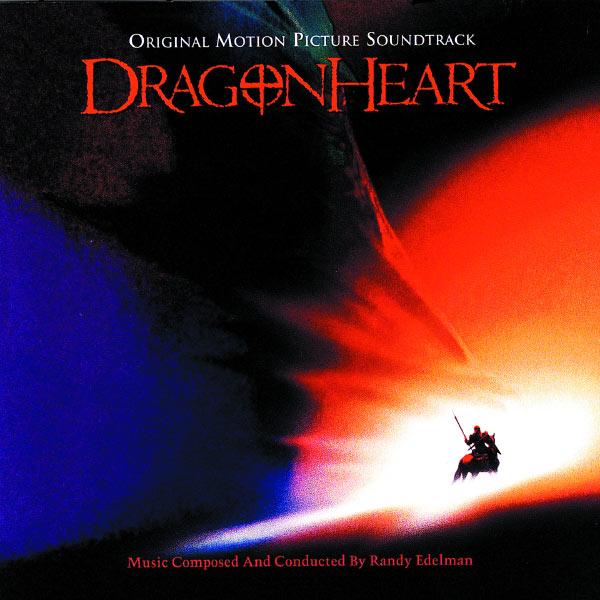 Randy Edelman|Dragonheart (Dragonheart/Soundtrack Version)