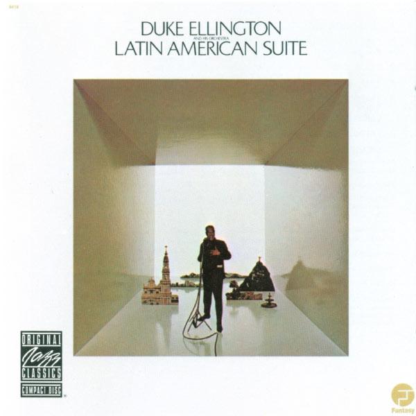 Duke Ellington and His Orchestra - Latin American Suite