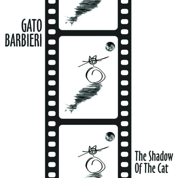 Gato Barbieri - The Shadow Of The Cat