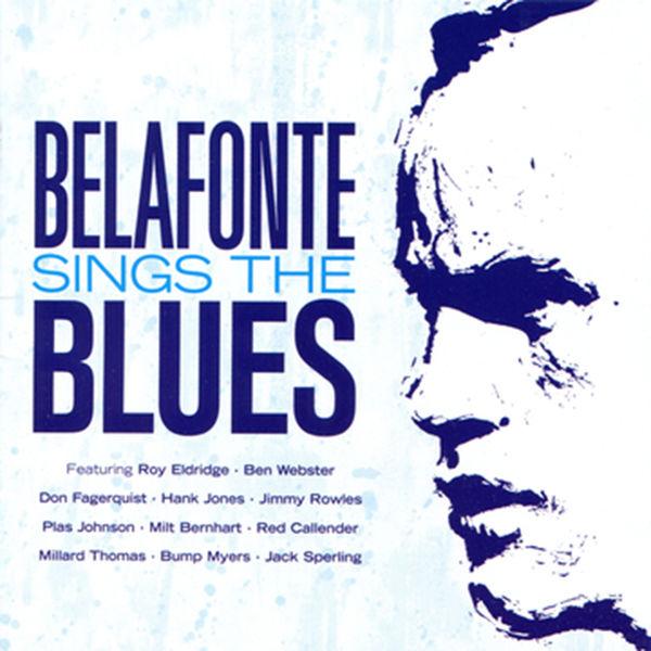 Harry Belafonte - Harry Belafonte Sings the Blues