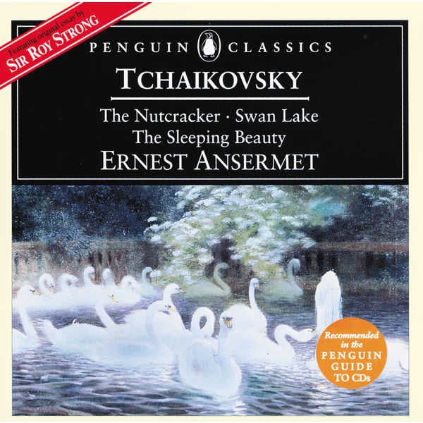 Orchestre De La Suisse Romande - Tchaikovsky: The Nutcracker; Swan Lake; Sleeping Beauty
