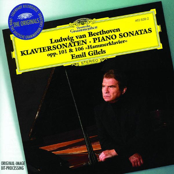 "Emil Gilels - Beethoven: Piano Sonatas Opp. 101 & 106 ""Hammerklavier"""