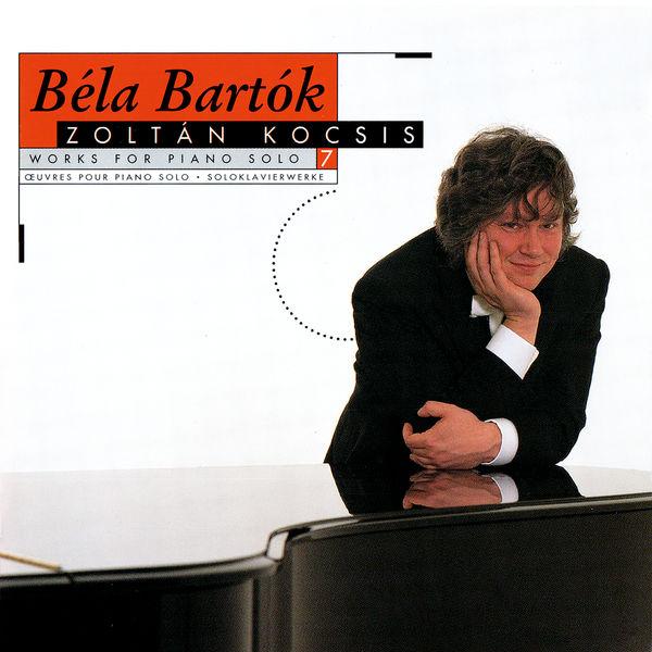 Zoltán Kocsis - Bartók: Works for Solo Piano, Vol. 7