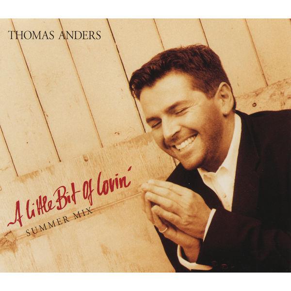 Thomas Anders - A Little Bit Of Lovin'