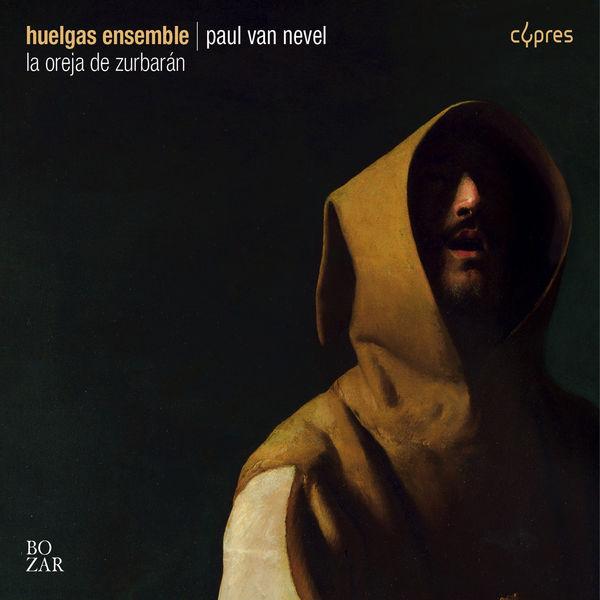 Huelgas Ensemble - La Oreja de Zurbarán