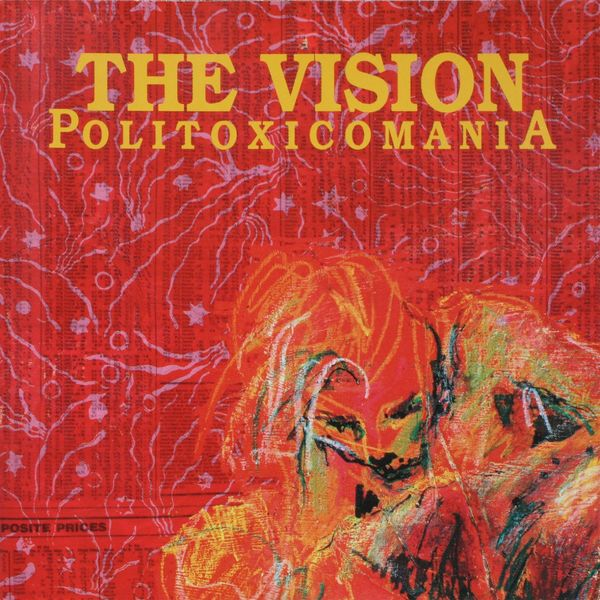 The Vision - Politoxicomania (Remastered Version)