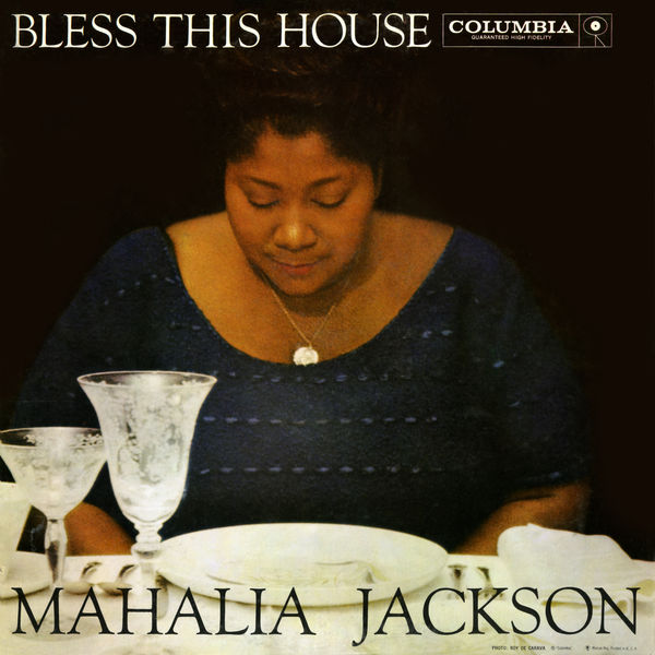 Mahalia Jackson - Bless This House