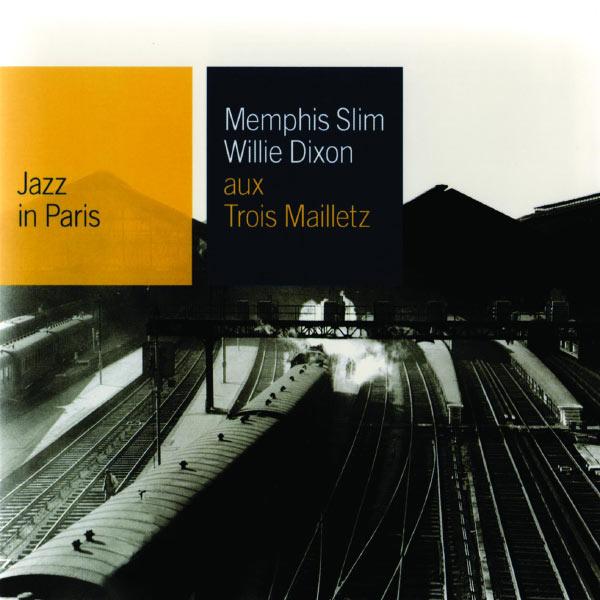 Memphis Slim - Aux Trois Maillets