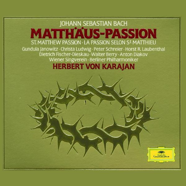 Herbert von Karajan - Bach : Matthäus-Passion