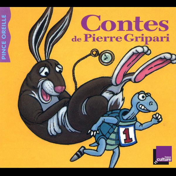 Pierre Gripari - Contes (Collection Les histoires du Pince Oreille)