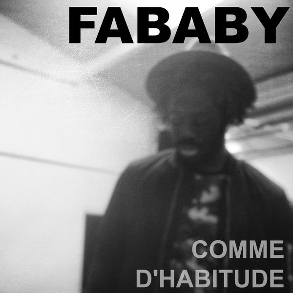 TÉLÉCHARGER ALBUM FABABY LA FORCE DU NOMBRE UPTOBOX