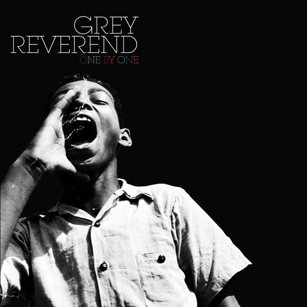 Grey Reverend - One By One