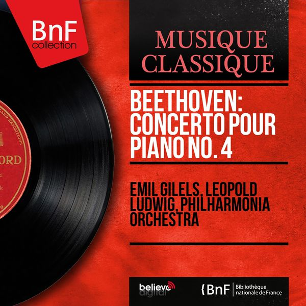 Emil Gilels - Beethoven: Concerto pour piano No. 4 (Stereo Version)