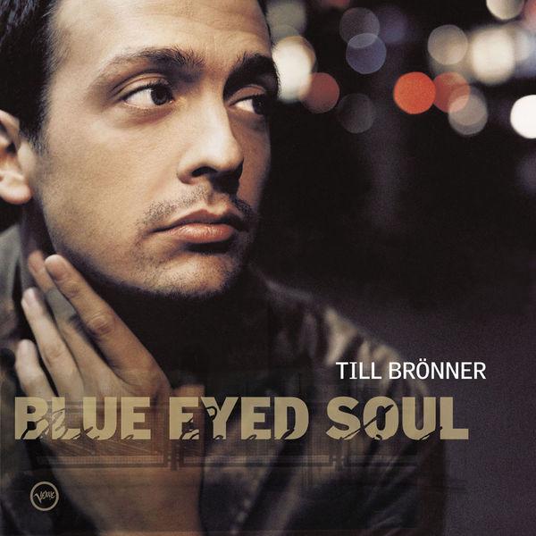 Till Brönner - Blue Eyed Soul