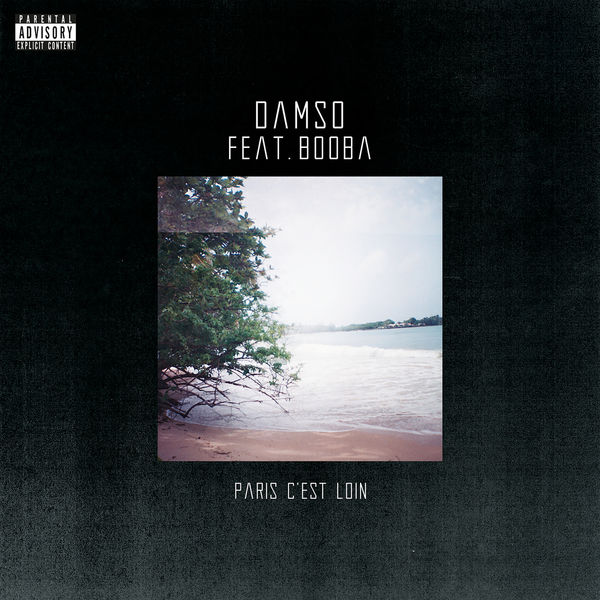 Damso - Paris c'est loin
