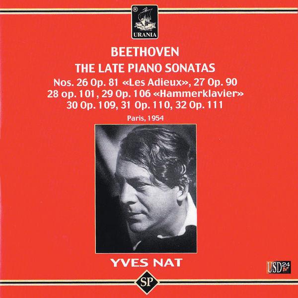 Yves Nat - Beethoven: The Late Piano Sonatas