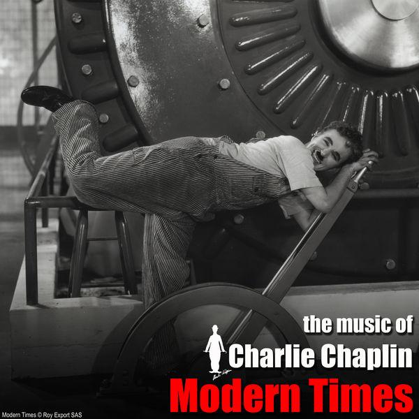 Charlie Chaplin - Modern Times (Original Motion Picture Soundtrack)