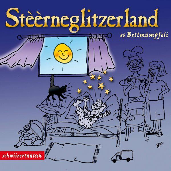 Claudia Wyss - Stèèrneglitzerland - Es Bettmümpfeli