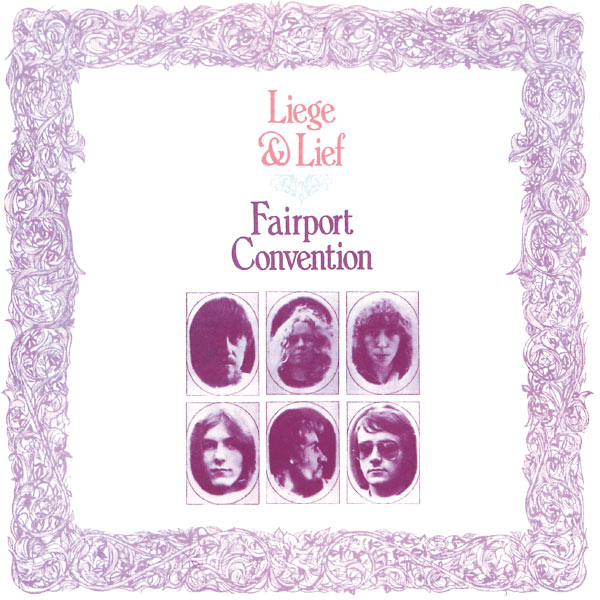 Fairport Convention - Liege And Lief