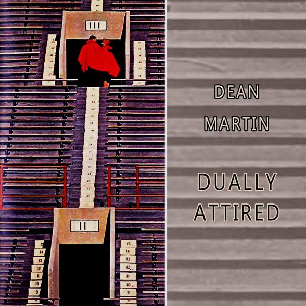 Dean Martin - Dually Attired