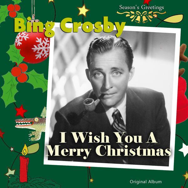 bing crosby i wish you a merry christmas original album - Bing Crosby I Wish You A Merry Christmas