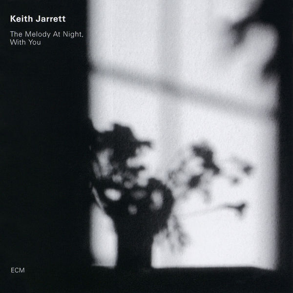 Keith Jarrett|The Melody At Night, With You