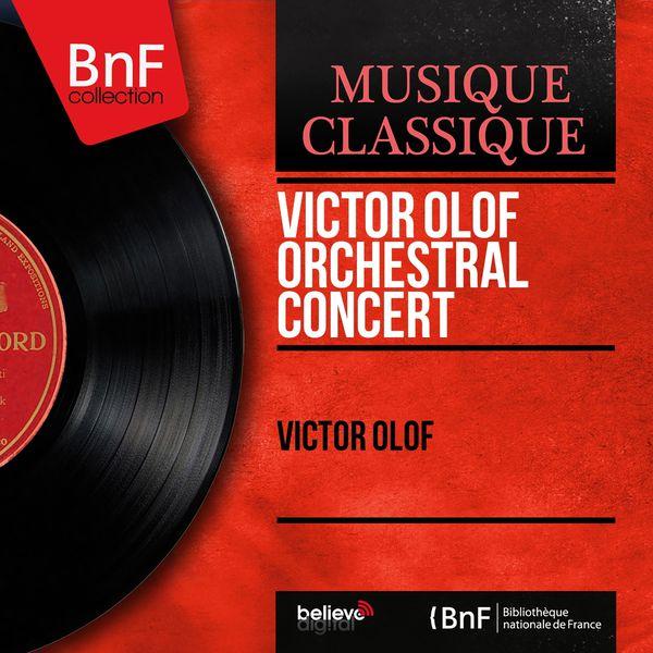 Victor Olof - Victor Olof Orchestral Concert (Mono Version)