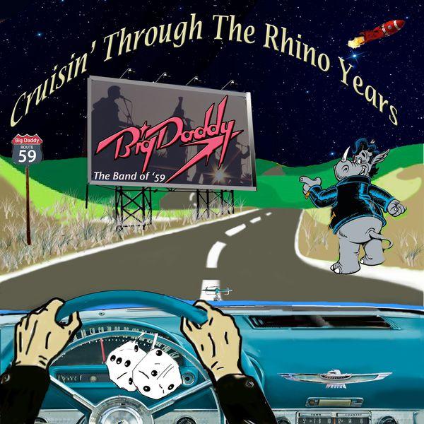 Big Daddy - Cruisin' Through The Rhino Years
