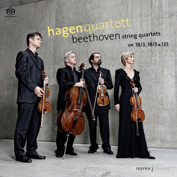 Hagen Quartett - Beethoven : String Quartets Op. 18/3, 18/5 & Op. 135