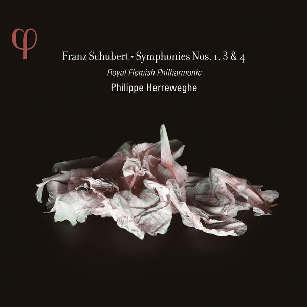 Philippe Herreweghe - Schubert: Symphonies No. 1, 3 & 4
