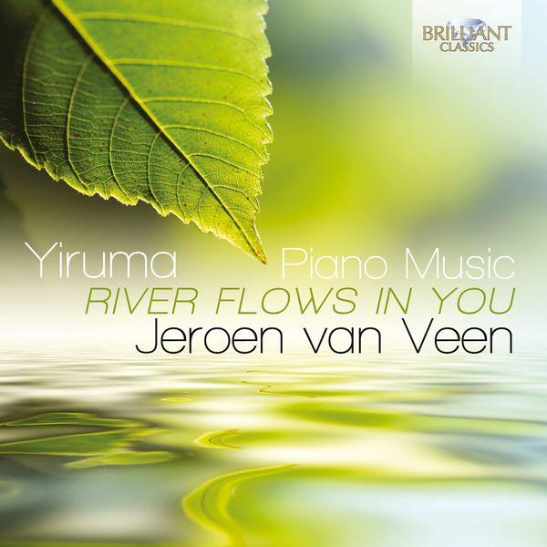 """Jeroen Van Veen - Yiruma: Piano Music """"River Flows in You"""""""