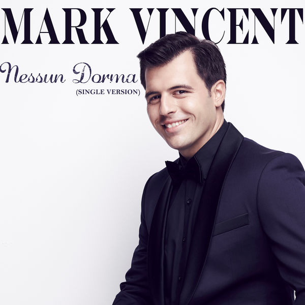 Mark Vincent - Nessun Dorma (Single Version)