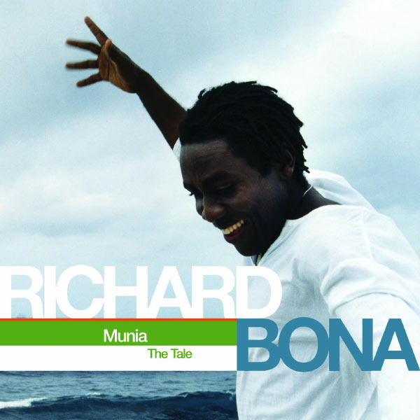 Richard Bona - Munia (The Tale)
