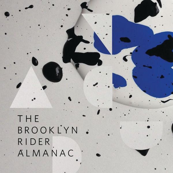Brooklyn Rider - The Brooklyn Rider Almanac