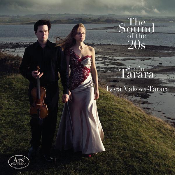Stefan Tarara The Sound of the 20s (Bloch, Ravel, Enesco)