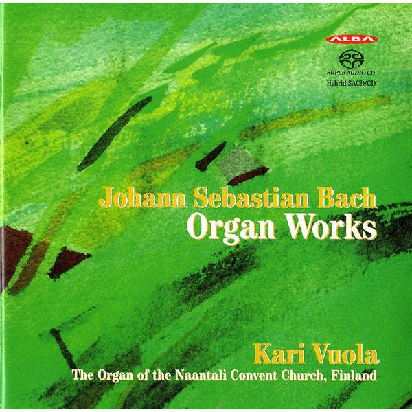 Kari Vuola - Bach: Organ Works
