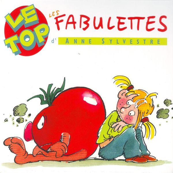 Anne Sylvestre - Les Fabulettes d'Anne Sylvestre : Le top