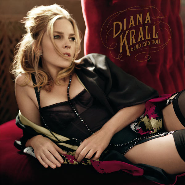 Diana Krall - Glad Rag Doll (Edition Deluxe)