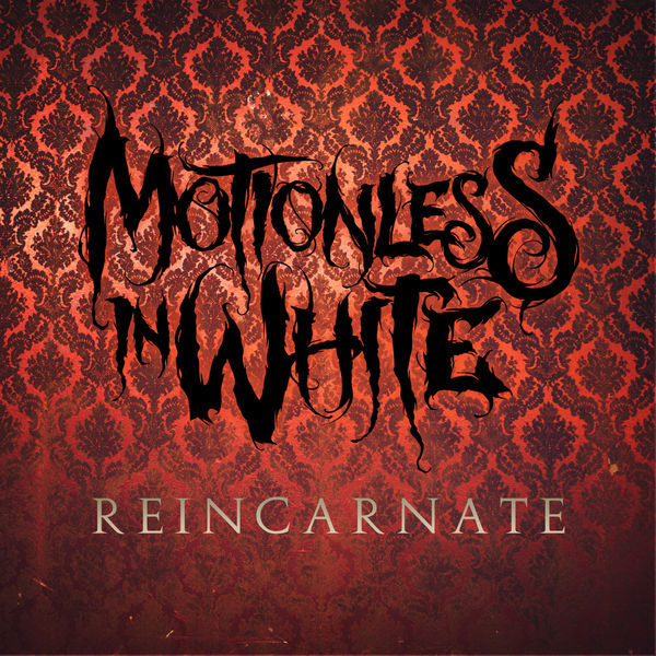 reincarnate motionless in white � download and listen to
