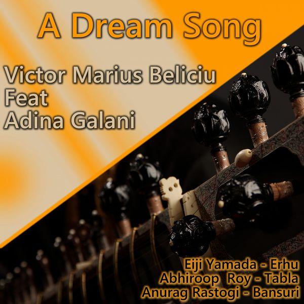 Victor Marius Beliciu - A Dream Song