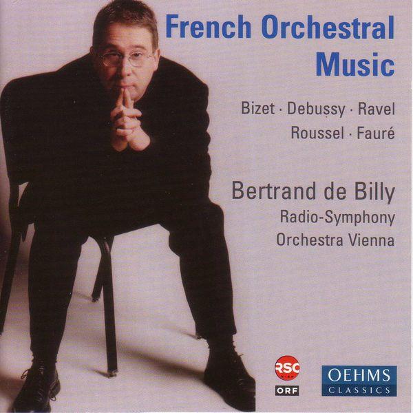 Radio Symphonieorchester Wien - BIZET, G.: Carmen Suites / DEBUSSY, C.: Prelude a l'apres-midi d'un faune / ROUSSEL, A.: Le festin de l'araign / FAURE: Masques et bergamasques