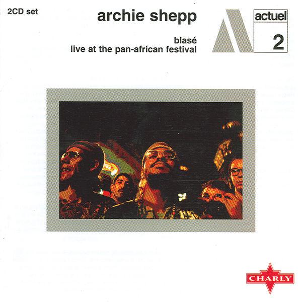 Archie Shepp - Blas