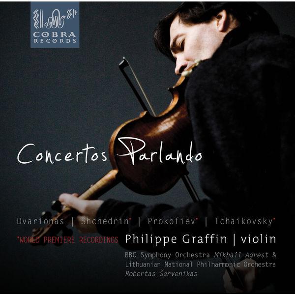 Philippe Graffin - Concertos Parlando