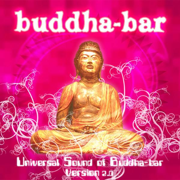 universal sound of buddha bar version 2 0 buddha bar. Black Bedroom Furniture Sets. Home Design Ideas
