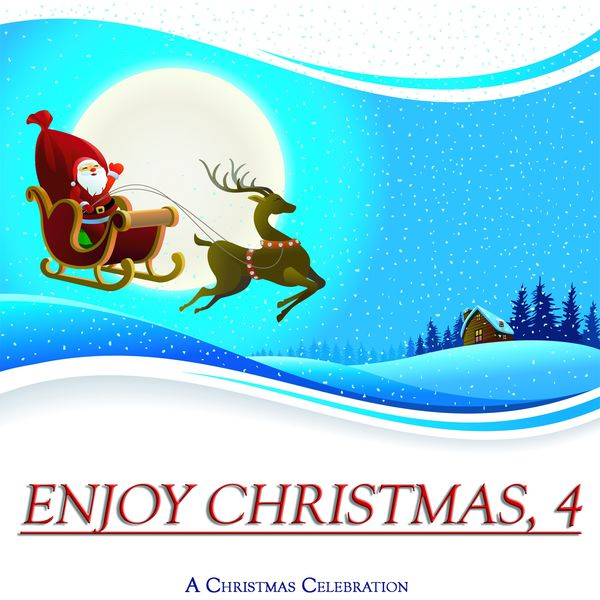 Various Artists - Enjoy Christmas, Vol. 4 (A Christmas Celebration)