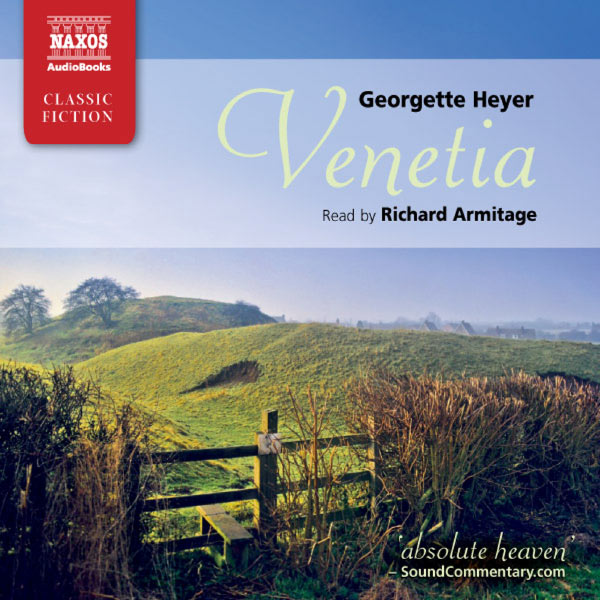 Richard Armitage - Heyer: Venetia (Abridged)