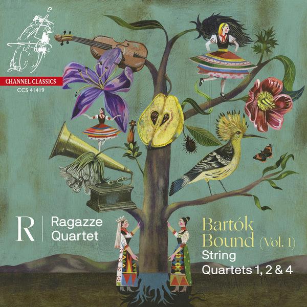 Ragazze Quartet - Bartók Bound - Vol. 1