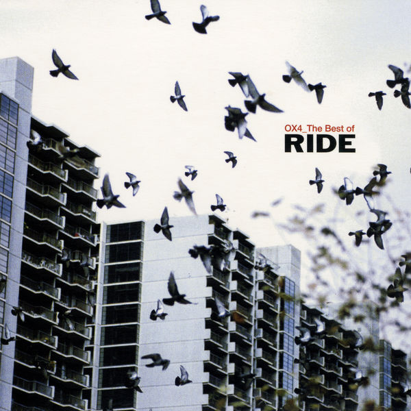 Ride|OX4_The Best Of (2001 Remaster)