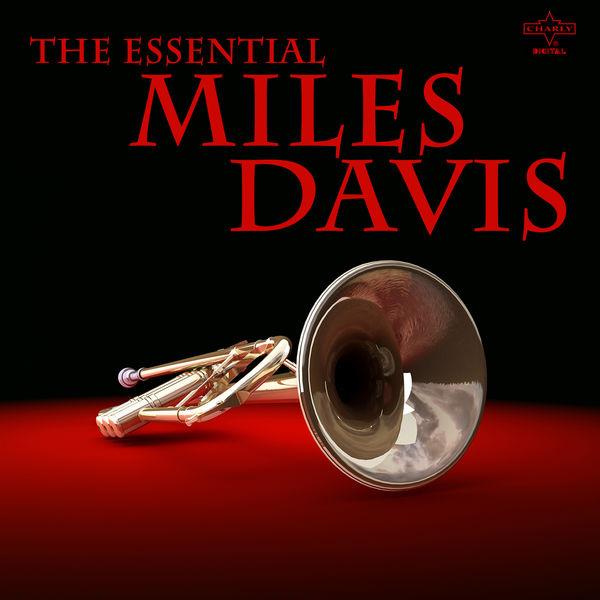 Miles Davis - The Essential Miles Davis
